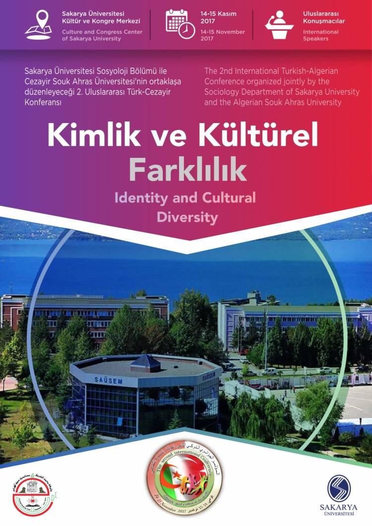II. Uluslararası Türk-Cezayir Konferansı: Kimlik Ve Kültürel Farklılık The Second International Turkish- Algerian Conference: Identity and Cultural Diversity