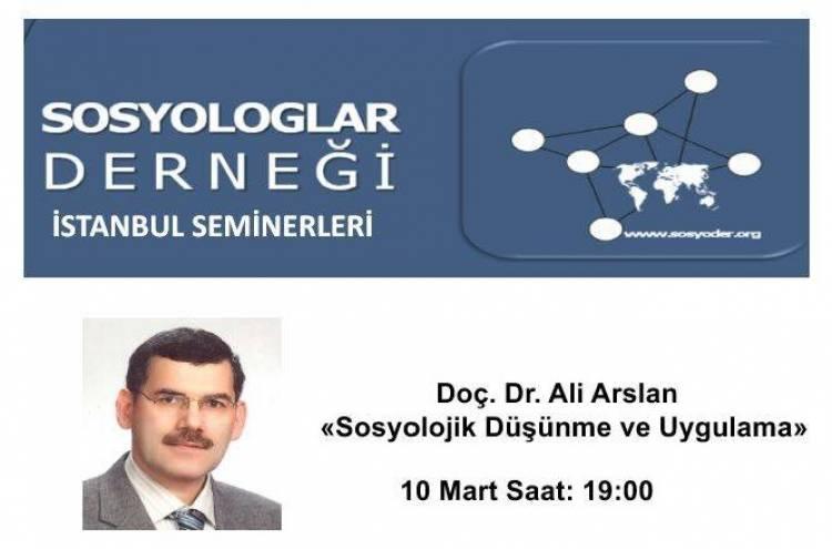 Doç.Dr. Arslan SOSYODER'de: İslam toplumlarını anlamak için düşünceye ve uygulamalı sosyolojiye ağırlık vermeliyiz